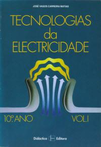 Livro Tecnologias da Electricidade volume 1